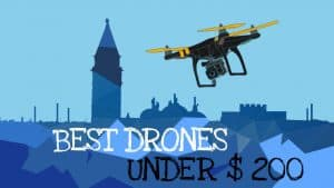 Best drones under 200: Featured Image